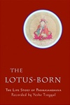 Lotus-Born, Life Story of Padmasambhava