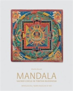 Mandala: Sacred Circle in Tibetan Buddhism
