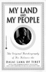 My Land and My People: The Original Autobiography of His Holiness the Dalai Lama