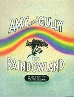 Amy and Gully in Rainbowland