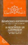 Aryasura's Aspiration and Meditation on Compassion