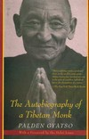 Autobiography of a Tibetan Monk <br> By: Palden Gyatso