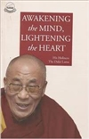 Awakening the Mind, Lightening the Heart <br> By: Dalai Lama