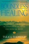 Boundless Healing, Tulku Thondup