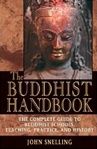 Buddhist Handbook: The Complete Guide to Buddhist Schools, Teachings, Practice, and History