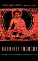 Buddhist Thought: A Complete Introduction to the Indian Tradition <br> By: Williams, Paul