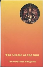 Circle of Sun, Restricted <br> By: Tsele Natsok Rangdrol