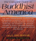 Complete Guide to Buddhist America <br> By: Morreale, Don