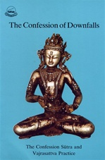 Confession of Downfalls: The Confession Sutra and Vajrasattva Practice <br> By: Ngawang Dhargyey