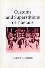 Customs and Superstitions of Tibetans <br> By: Duncan, Marion
