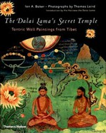 Dalai Lama's Secret Temple: Tantric Wall Paintings From Tibet<br> By: Dalai Lama, Ian Baker