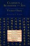 Classics of Buddhism and Zen, Vol. 1 <br>  By: Cleary, Thomas