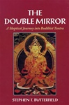 Double Mirror: A Skeptical Journey into Buddhist Tantra