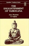 Enlightenment of Vairocana <br>  By: Alex Wayman / R. Tajima