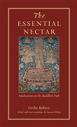 Essential Nectar: Meditations on the Buddhist Path <br> By: Rabten, Geshe