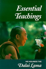 Essential Teachings<br> By: Dalai Lama