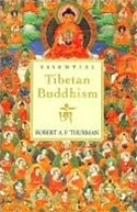 Essential Tibetan Buddhism, Robert Thurman
