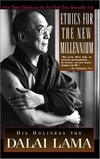 Ethics for the New Millennium <br> By: Dalai Lama