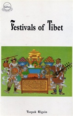 Festivals of Tibet <br> By: Tsepak Rigzin