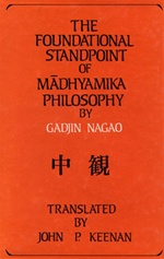 Foundational Standpoint of Madhyamika Philosophy <br> By: Gadjin Nagas