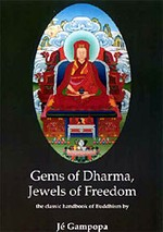Gems of Dharma, Jewels of Freedom <br> By: Gampopa
