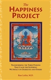 Happiness Project: Transforming the Three Poisons... <br> By: Leifer, Ron