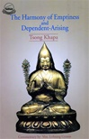 Harmony of Emptiness and Dependent Arising <br> By: Lobsang Gyatso