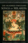 Hundred Thousand Songs of Milarepa <br>  By: Chang, Garma C.C., tr.