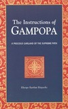 Instructions of Gampopa, A Precious Garland of the Supreme Path <br> By: Khenpo Karthar Rinpoche