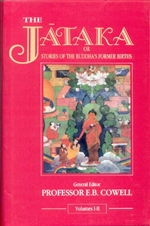 Jataka: The Stories of the Buddha's Former Births <br>  By: Cowell, E.B.