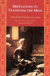 Meditations to Transform the Mind <br>  By: Dalai Lama 7th, Mullin, tr.