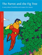 Parrot and the Fig Tree   A Jataka Tale
