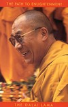 Path to Enlightenment <br> By: Dalai Lama