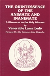Quintessence of the Animate and Inanimate, Venerable Lama Lodo