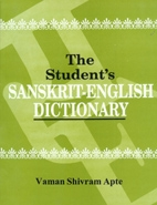Student's Sanskrit-English Dictionary <br>  By: Apte