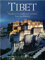 Tibet: The Roof of the World between Past and Present