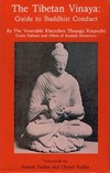 Tibetan Vinaya: Guide to Buddhist Conduct <br> By: Thrangu Rinpoche