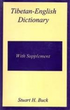Tibetan-English Dictionary By: Stewart Buck