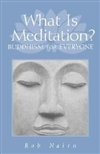 What is Meditation, Hardcover<br> By: Nairn, Rob