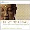 Tibetan Monk Chants: Meditation Music, CD