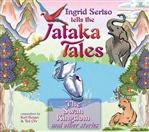 Jataka Tales Volume 2: The Swan Kingdom