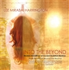 Into The Beyond: Modern Renditions Of Ancient Buddhist Mantras