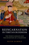 Reincarnation in Tibetan Buddhism, Ruth Gamble