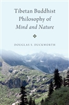 Tibetan Buddhist Philosophy of Mind and Nature Douglas S. Duckworth