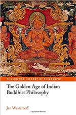Golden Age of Indian Buddhist Philosophy in the First Millennium CE <br> By: Jan Westerhoff