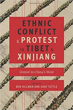 Ethnic Conflict and Protest in Tibet and Xinjiang: Unrest in China's West,
