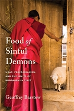 Food of Sinful Demons Meat, Vegetarianism, and the Limits of Buddhism in Tibet