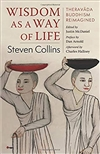 Wisdom as a Way of Life, Steven Collins