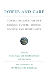 Power and Care: Toward Balance for Our Common Future - Science, Society, and Spirituality