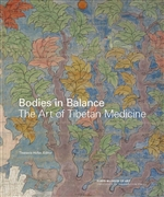 Bodies in Balance: The Art of Tibetan Medicine  By:  Theresia Hofer